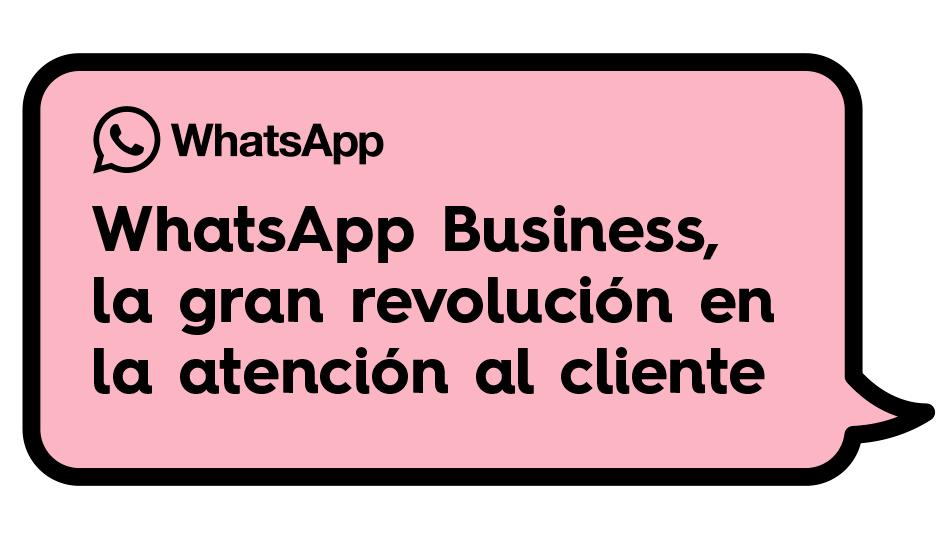 whatsapp_business_ventajas_atencion_al_cliente